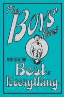 How To Be The Best At Everything- The Boys' Book