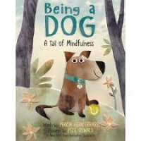 being a dog a tail of mindfulness