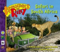 Adventures of Riley: Safari in South Africa