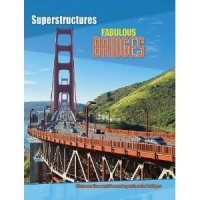 Fabulous Bridges (Superstructures series)