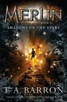 Merlin:  Shadows on the Stars, Book 10 (Originally published as: Great Tree of Avalon Book 2:  Shadows on the Stars)