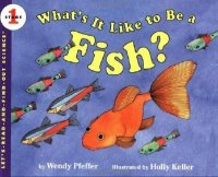 Let's Read and Find Out Science: What's It Like To Be A Fish? Stage 1