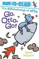 Go Otto Go  (Adventures of Otto)