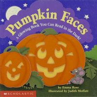 Pumpkin Faces:  A Glowing Book You Can Read in the Dark
