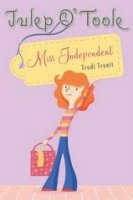 Julep O'Toole: Miss Independent