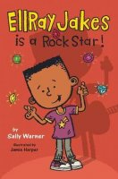 Ellray Jakes  Book 2  Ellray Jakes Is a Rock Star