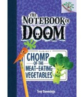 Notebook of Doom,  #4:  Chomp of the Meat-Eating Vegetables