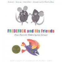 Frederick and His Friends: Four Favorite Fables (Treasured Gifts for the Holidays)