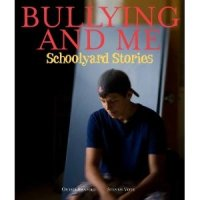 Bullying and Me: Schoolyard Stories