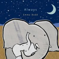 Always    (I Love You Always)  (Emma Dodd's Love You Books)