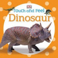 DK touch and feel dinosaur