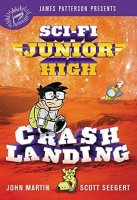 Sci Fi Junior High, Book 2:  Crash Landing