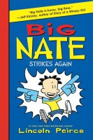 Big Nate Strikes Again   (Big Nate, Book 2)