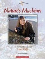 Nature's Machines The Story of Biomechanist Mimi Koehl  (Women's Adventures in Science)