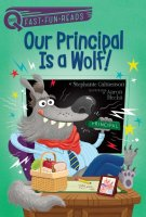 Our Principal Is A Wolf  (A QUIX book)