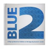 Blue 2   A Pop-Up Book for Children of All Ages