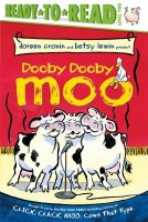 Ready to Read:  Dooby Dooby Moo   Level Two (A Click Clack Book)