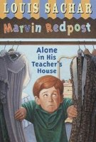 Marvin Redpost Series, Book 4: Alone In His Teacher's House