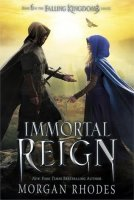 Falling Kingdoms, Book 6:  Immortal Reign