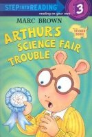Arthur's Science Fair Trouble