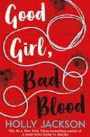 good girl bad blood holly jackson