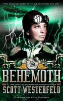 Behemoth: The Leviathan Series, Book Two