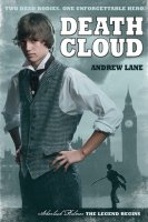 Death Cloud (Sherlock Holmes, The Legend Begins, Book One)