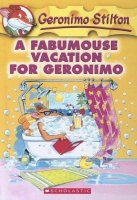 Fabumouse Vacation for Geronimo (Geronimo Stilton, No. 9)