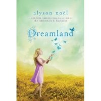 Dreamland, Riley Bloom Series, Book Three