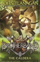 Brotherband Chronicles, Book 7:  The Caldera