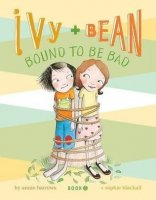 Ivy and Bean, Book 5: Ivy and Bean Bound to be Bad