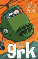 Grk Books:  A Dog Called Grk