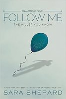 Follow Me   (The Amateurs, Book 2)
