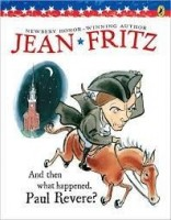 and then what happened paul revere by jean fritz