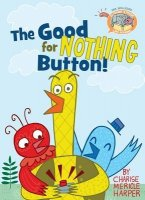Elephant and Piggie Like Reading, Book 3:  The Good For Nothing Button