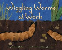 Let's Read and Find Out Science: Wiggling Worms At Work, Stage 2