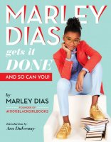 Marley Dias Gets It Done and So Can You