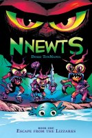 Nnewts, #1: Escape From the Lizzarks