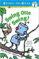 Swing Otto Swing! (Ready-to-Read Pre-Level 1)  Adventures of Otto
