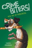 Crimebiters, #3: Dog Day After School
