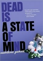 Dead Is a State of Mind: Dead Is Series, Book Two