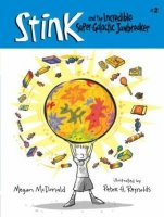 Stink, Book 2:  Stink and the Incredible Super-Galactic Jawbreaker