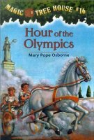 Magic Tree House Series, Book 16: Hour of the Olympics