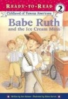 ready to read babe ruth and the ice cream mess