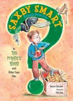 Saxby Smart Private Detective:  The Pirate's Blood