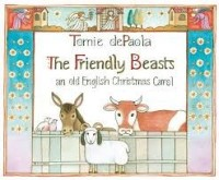 friendly beasts  tomie depaola