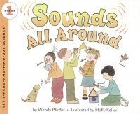 Let's Read and Find Out Science: Sounds All Around, Stage 1