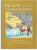Billy and Blaze:  Blaze and the Lost Quarry