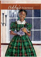 Addy, Book 3: Addy's Surprise: A Christmas Story  (American Girl 1864)