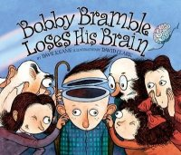 Bobby Bramble Loses His Brain